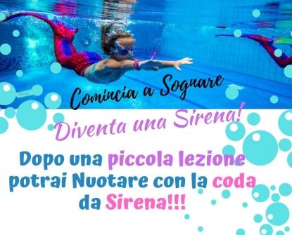 Un sogno che si realizza.....diventa una Sirena!